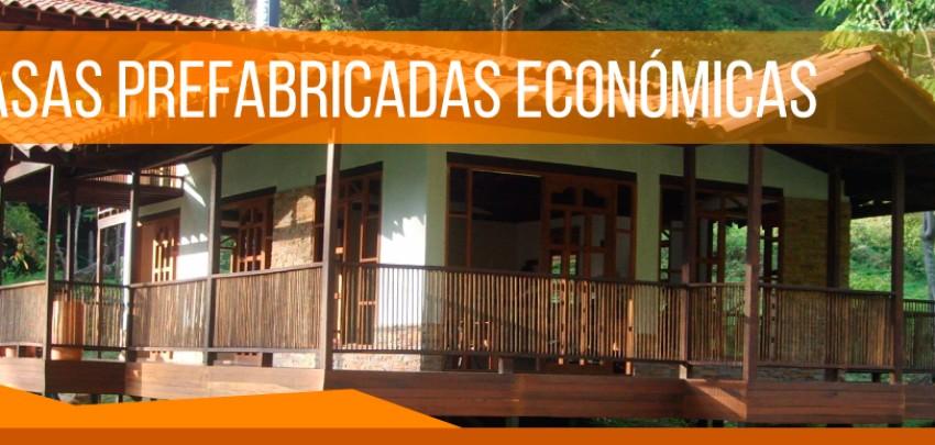 Casas prefabricadas económicas y de excelente calidad