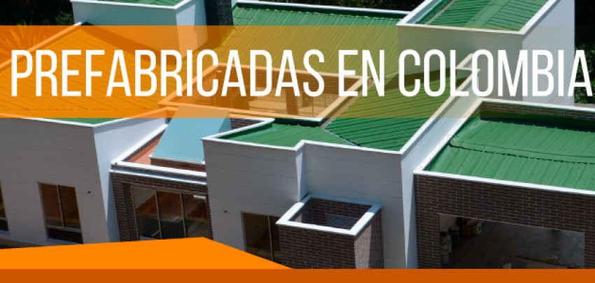 Casas prefabricadas en Colombia con garantía de calidad en los materiales